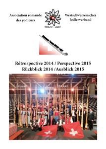 Rétrospective 2014 / Perspective 2015